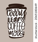 coffe time   label. lettering...   Shutterstock .eps vector #2065180649