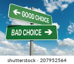 a road sign with good choice... | Shutterstock . vector #207952564