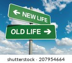 a road sign with new life old... | Shutterstock . vector #207954664