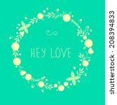 vintage flowers frame with text.... | Shutterstock .eps vector #208394833