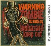poster zombie outbreak. sign... | Shutterstock .eps vector #208726036