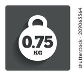 weight sign icon. 0.75 kilogram ...