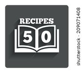 cookbook sign icon. 50 recipes...