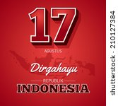 17th August, Long live the republic of Indonesia. Indonesian republic's independence day.