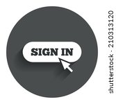 sign in with cursor pointer... | Shutterstock . vector #210313120