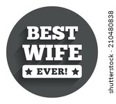 best wife ever sign icon. award ...