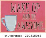 wake up and  illustration in... | Shutterstock .eps vector #210515068