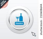 fragile parcel sign icon....