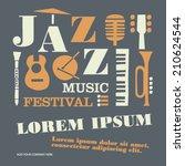 jazz music festival poster... | Shutterstock .eps vector #210624544