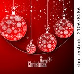 christmas ball snow flakes new... | Shutterstock .eps vector #210678586