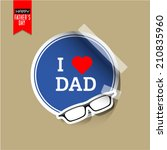 vector fathers day stickers... | Shutterstock .eps vector #210835960