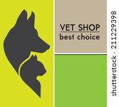 Stock vector vector silhouettes of a cat and dog on the poster for veterinary shop or clinic 211229398