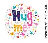 hug me typography lettering... | Shutterstock .eps vector #211298188