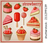 set of sweets with strawberry.... | Shutterstock .eps vector #211299139