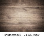 soft wooden texture  empty wood ... | Shutterstock . vector #211337059