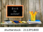 back to school. school... | Shutterstock . vector #211391800