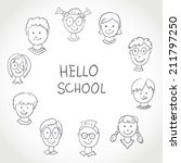 hello school. kids face set... | Shutterstock . vector #211797250