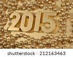 2015 year golden figures and... | Shutterstock . vector #212163463