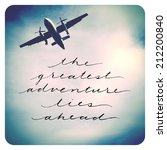 inspirational  quote   airplane | Shutterstock . vector #212200840