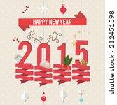 happy new year 2015. vector... | Shutterstock .eps vector #212451598