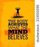 the body achieves what the mind ... | Shutterstock .eps vector #213533350
