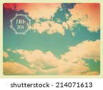 fall sky background   vintage... | Shutterstock .eps vector #214071613