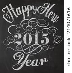 happy new year chalkboard... | Shutterstock .eps vector #214071616
