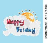 happy friday   vector | Shutterstock .eps vector #214176508