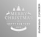 christmas retro typographic and ... | Shutterstock .eps vector #214360834