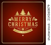 christmas retro typographic and ... | Shutterstock .eps vector #214360879