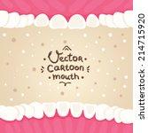 cartoon vector mouth inside... | Shutterstock .eps vector #214715920