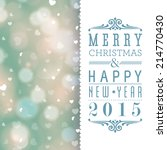merry christmas and happy new... | Shutterstock . vector #214770430