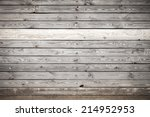 old gray wooden wall ... | Shutterstock . vector #214952953