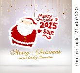 santa claus. merry christmas... | Shutterstock .eps vector #215052520