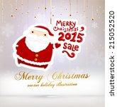 santa claus. merry christmas... | Shutterstock .eps vector #215052520