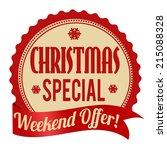christmas special  weekend... | Shutterstock .eps vector #215088328
