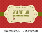 save the date christmas card.... | Shutterstock .eps vector #215192638
