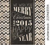 merry christmas and happy new... | Shutterstock .eps vector #215465554