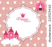 princess abstract  background... | Shutterstock .eps vector #215525410