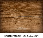 realistic highly detalized wood ... | Shutterstock .eps vector #215662804