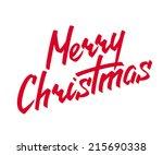 merry christmas hand lettering... | Shutterstock .eps vector #215690338