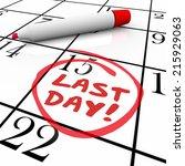 last day words written in red...   Shutterstock . vector #215929063