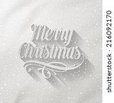 merry christmas   lettering... | Shutterstock .eps vector #216092170