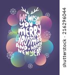 christmas typography ... | Shutterstock .eps vector #216296044