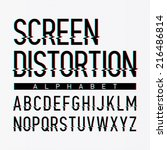 screen distortion alphabet.... | Shutterstock .eps vector #216486814