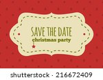 save the date christmas card.... | Shutterstock .eps vector #216672409