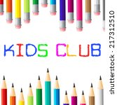 kids club indicating social... | Shutterstock . vector #217312510