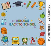 welcome back to school... | Shutterstock .eps vector #217335430
