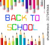 back to school indicating... | Shutterstock . vector #217345666