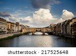 ponte vecchio medieval bridge... | Shutterstock . vector #217525648